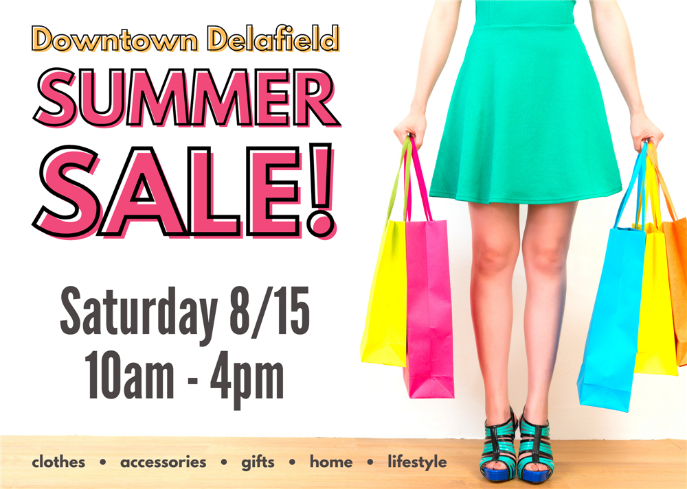 Downtown Delafield Summer SALE! Saturday 8/15 10am -4pm