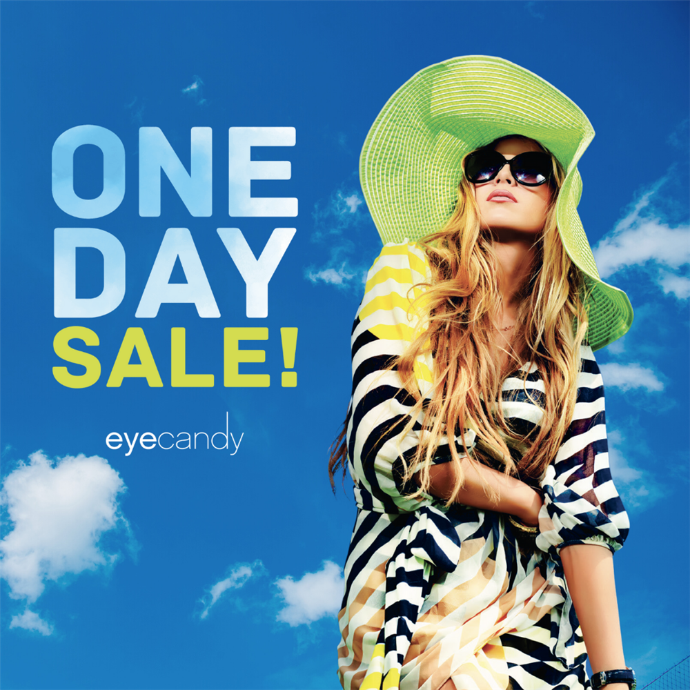 Text: ONE DAY SALE! eyecandy - Blue sky with chic woman in oversized sunglasses, bright green floppy hat, beachy vibe.